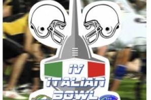 Domenica 3 Luglio: IV Italian Bowl